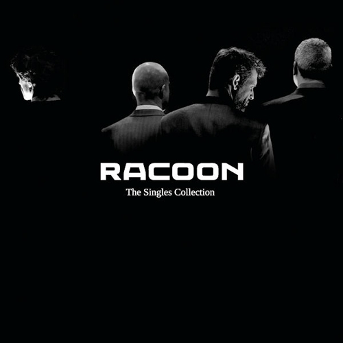 Racoon - The Singles Collection