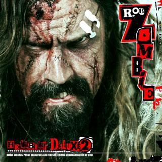 Rob Zombie - Hellbilly Deluxe 2