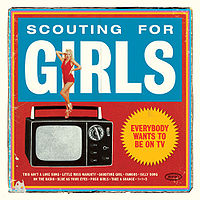 Scouting For Girls -Everybody Wants To Be On TV