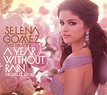 "Deluxe Edition ""A Year Without Rain"" von SELENA GOMEZ AND THE SCENE - mein persönliches Highlight ist der EK Future Classic Remix des Titelsongs - ein toller House-Track!"