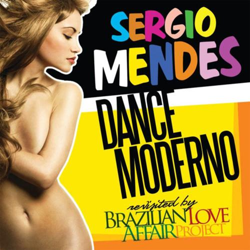 Sergio Mendes - Dance Moderno Revisited