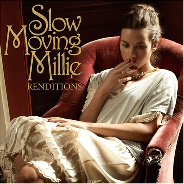Slow Moving Millie - Renditions