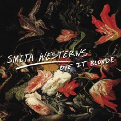 Smith Western - Dye It Blonde
