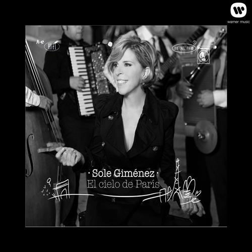 Sole Gimenez - El Cielo De Paris
