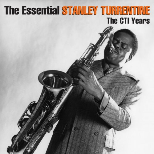 Stanley Turrentine - The Essential