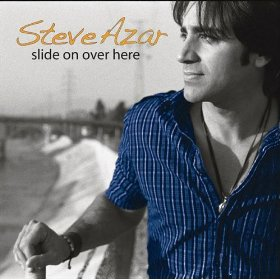 Steve Azar - Slide On Over Here