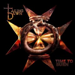 Taking Dawn - Time To Burn sc