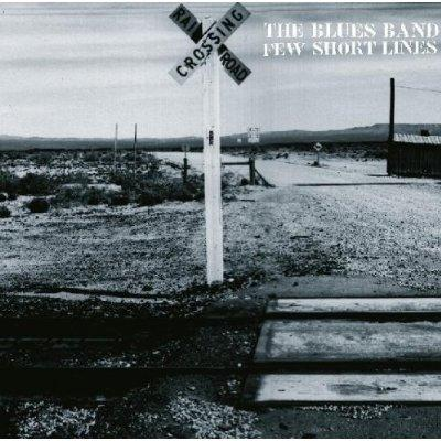 The Blues Band - Few Short Lines