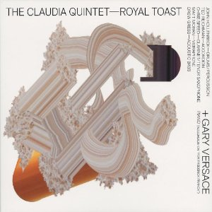 The Claudia Quintet - Royal Toast