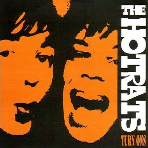 The Hot Rats - Turn Ons