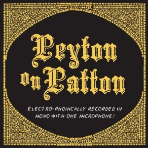 The Reverend Peyton's Big Damn Band - Peyton On Patton sc