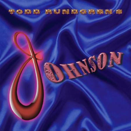 Todd Rundgren - Todd Rungrens Johnson