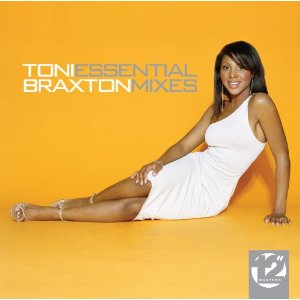 Toni Braxton - Essential Mixes