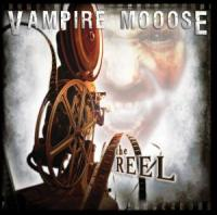Vampire Mooose - The Real