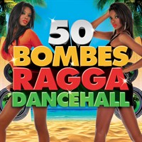 Various Artists - 50 Bombes Ragga Dancehall
