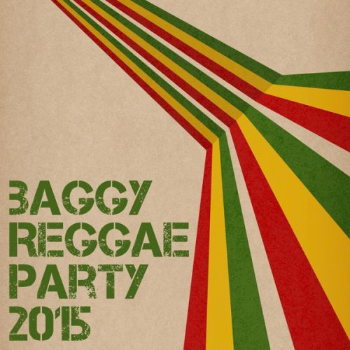 Various Artists - Baggy Reggae Party 2015