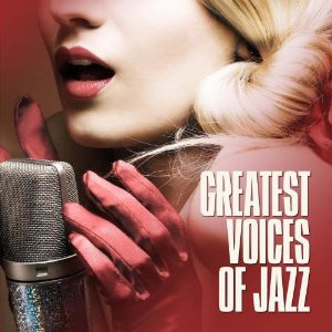 Various Artists - Greatest Voices Of Jazz