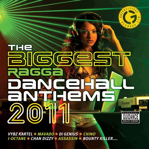 Various Artists - The Biggest Ragga Dancehall Anthems 2011
