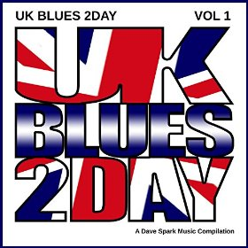 Various Artists - UK Blues 2Day Vol 1