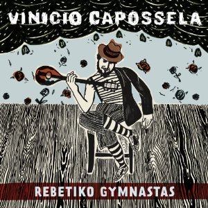 Vinicio Capossela - Rebetiko Gymnastas mc