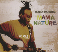 Wally Warning - Mama Nature