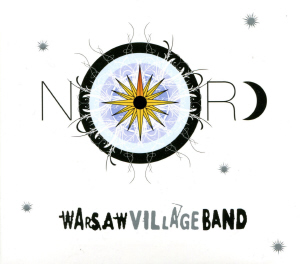 Warsaw Village Band - Nord