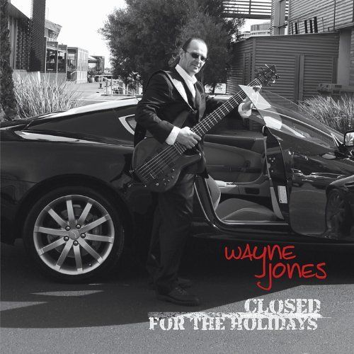 Wayne Jones - Closed For The Holidays