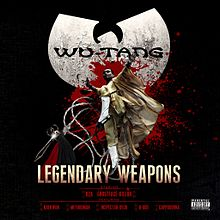 Wu-Tang Clan - Legendary Weapons