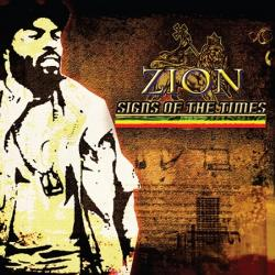 Zion - Signs Of The Times